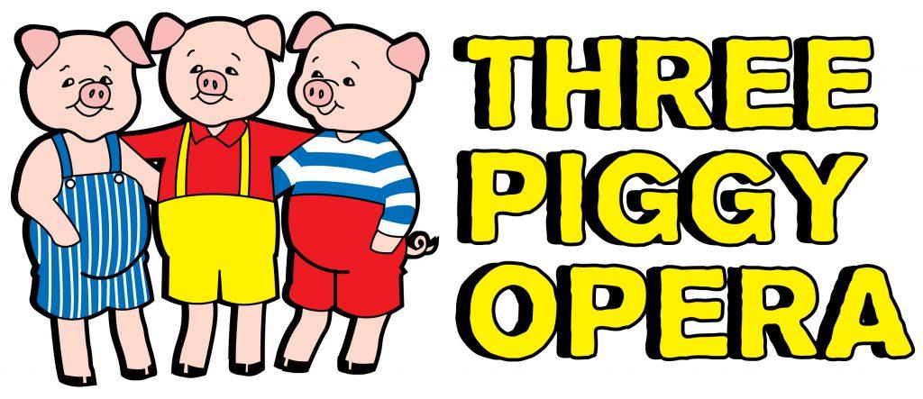 THE THREE PIGGY OPERA