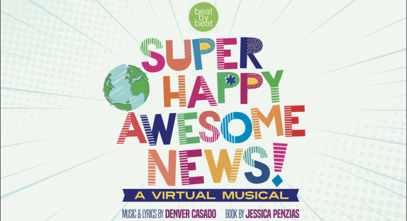 SUPER HAPPY AWESOME NEWS – OUR FIRST VIRTUAL MUSICAL! WATCH IT HERE…