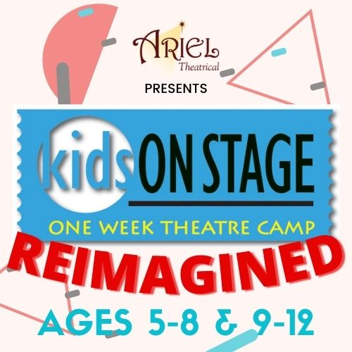2021 SUMMER KIDS ON STAGE: REIMAGINED