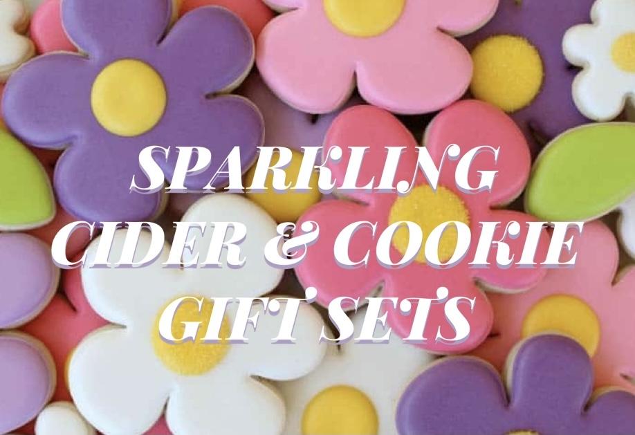 SPARKLING CIDER & COOKIE GIFT SETS!